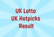 UK Lotto & Hotpicks Result